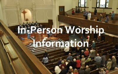 In-Person Worship Information